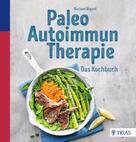 Rachael Bryant: Paleo-Autoimmun-Therapie