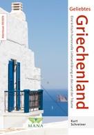 Kurt Schreiner: Geliebtes Griechenland ★★★★★