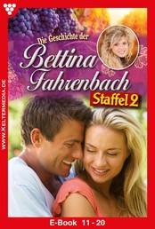 Bettina Fahrenbach Staffel 2 – Liebesroman - E-Book 11-20