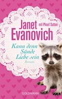 Janet Evanovich: Kann denn Sünde Liebe sein ★★★★