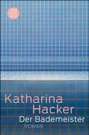 Katharina Hacker: Der Bademeister ★★★
