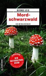 Mordschwarzwald - Kriminalroman