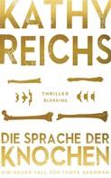 Kathy Reichs: Die Sprache der Knochen ★★★★
