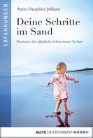Anne-Dauphine Julliand: Deine Schritte im Sand ★★★★★