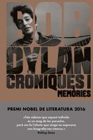 Bob Dylan: Cròniques I (edició en català)