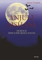 Janina Gerlach: Anjuli Aishani ★★★