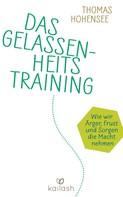 Thomas Hohensee: Das Gelassenheitstraining ★★★★