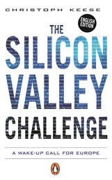 The Silicon Valley Challenge - A Wake-Up Call for Europe