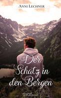 Anni Lechner: Der Schatz in den Bergen ★★★★★