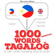"""1000 essential words in Tagalog - """"Listen, Repeat, Speak"""" language learning course"""