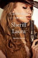 Carrie Bliss: Sheriff Laura ★★★★★