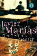 Javier Marías: Der Gefühlsmensch ★★★