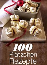100 Plätzchen Rezepte
