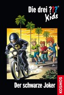 Boris Pfeiffer: Die drei ??? Kids, Band 55, Der schwarze Joker (drei Fragezeichen Kids)