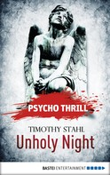 Timothy Stahl: Psycho Thrill - Unholy Night ★★★★