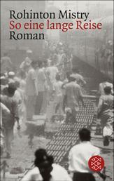 So eine lange Reise - Ein Indien-Roman