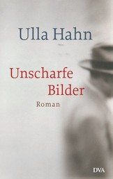 Unscharfe Bilder - Roman