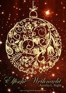 Aurelia L. Night: Elfische Weihnacht ★★★★★
