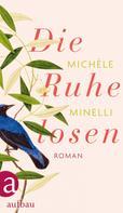 Michèle Minelli: Die Ruhelosen ★★★★