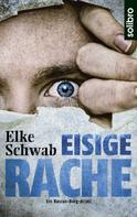 Elke Schwab: Eisige Rache ★★★★