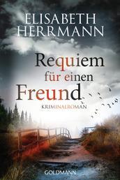 Requiem für einen Freund - Kriminalroman