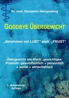 Dr. Hanspeter Hemgesberg: Abnehmen - Lust statt Frust