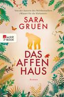 Sara Gruen: Das Affenhaus ★★★★