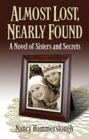 Nancy Hammerslough: Almost Lost, Nearly Found