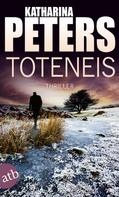 Katharina Peters: Toteneis ★★★★★