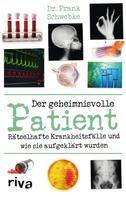 Dr. med. Frank Schwebke: Der geheimnisvolle Patient ★★★★