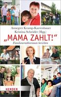 Annegret Kramp-Karrenbauer: Mama zahlt! ★★