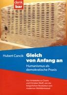 Hubert Cancik: Gleich von Anfang an