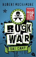 Robert Muchamore: Rock War - Das Camp ★★★★★