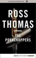 Ross Thomas: The Porkchoppers