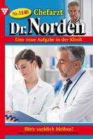 Patricia Vandenberg: Chefarzt Dr. Norden 1140 – Arztroman