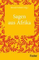 Berndt Schulz: Sagen aus Afrika