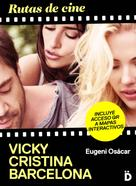 Eugeni Osácar: Rutas de cine: Vicky Cristina Barcelona