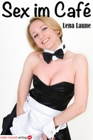 Lena Laune: Sex im Café ★★★