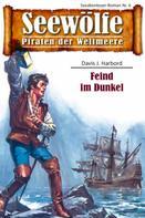 Davis J. Harbord: Seewölfe - Piraten der Weltmeere 6 ★★★★