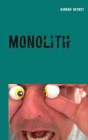Gunnar Berndt: Monolith