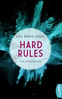 Lisa Renee Jones: Hard Rules - Dein Versprechen ★★★★