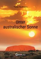 Walter Kaufmann: Unter australischer Sonne