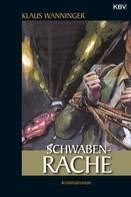 Klaus Wanninger: Schwaben-Rache ★★★