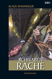Schwaben-Rache - Kommissar Braigs erster Fall