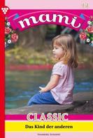 Susanne Svanberg: Mami Classic 14 – Familienroman