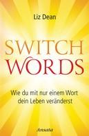 Liz Dean: Switchwords ★★★★