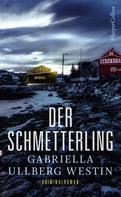 Gabriella Ullberg-Westin: Der Schmetterling ★★★★