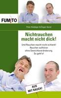 Peter Bußjäger: Nichtrauchen macht nicht dick!