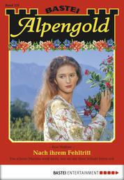 Alpengold - Folge 232 - Nach ihrem Fehltritt