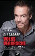 Hannes Jaenicke: Die große Volksverarsche ★★★★